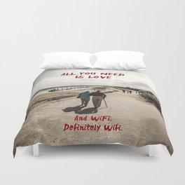 all you need is wifi Duvet Cover