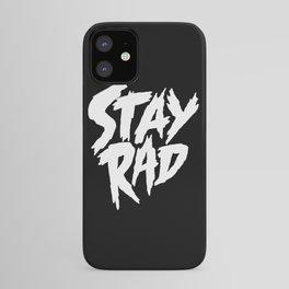 Stay Rad (on Black) iPhone Case