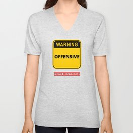 Warning Offensive Unisex V-Neck