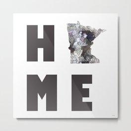 "Minnesota ""HOME"" Metal Print"