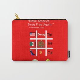 President Dick Kush's campaign slogan Carry-All Pouch