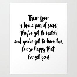 True Love. Black and White. Art Print