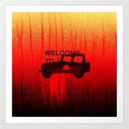 Welcome To... Art Print