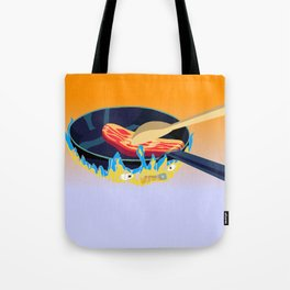 may all your bacon burn Tote Bag
