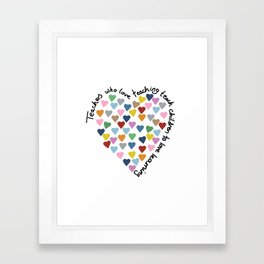 Hearts Heart Teacher Framed Art Print