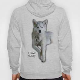 I love Husky Hoody