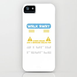 Walk Away This Able Seaman Has Anger Issues Merchant Ship Watchstander Sea Ocean Marine Gift iPhone Case