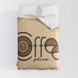 Coffee Please Comforters