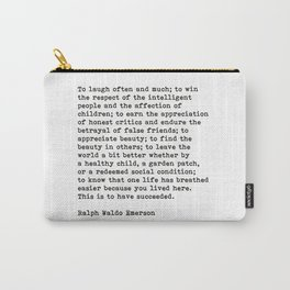 To Laugh Often And Much, Success, Ralph Waldo Emerson Quote. Carry-All Pouch