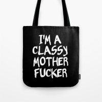 classy Tote Bags featuring Classy by Wanker & Wanker
