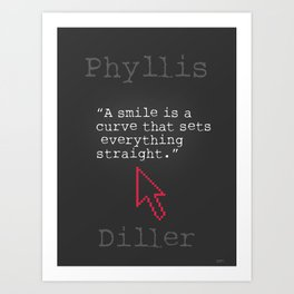 Phyllis Diller quote Art Print