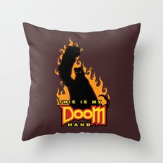 This is My Doom Hand Throw Pillow