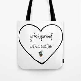 Go F**k Yourself with a Cactus Tote Bag