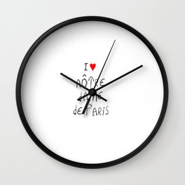 I love notre dame de Paris 2 Wall Clock
