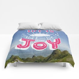 Life is A Single Skip for Joy Comforters