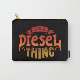 It's A Diesel Thing - Funny Automotive Trucker Illustration Carry-All Pouch