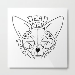 Dead Men Don't Catcall - Feminist Quote - Sphynx Cat Skull - Black and White Metal Print
