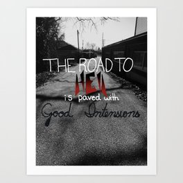The Road to Hell Art Print