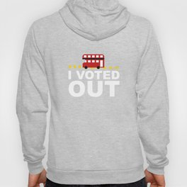 I Voted OUT Hoody