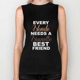 Blondes Need a Brunette Friend Funny T-shirt Biker Tank