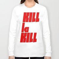 kill la kill Long Sleeve T-shirts featuring Kill La Kill by Subtle Tee
