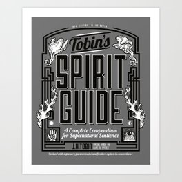 The Ghostbusters Greatest Resource: Tobin's Spirit Guide. Art Print