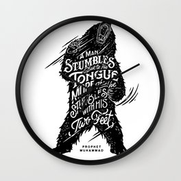 """Prophet Muhammad - """"A man stumbles due to his tongue more than he stumbles with his two feet."""" Wall Clock"""