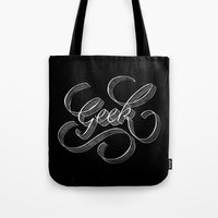 geek Tote Bags featuring Geek by Quite So