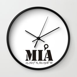 MIA / Miami (Never Get Lost) Wall Clock