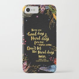 ACOMAF - Don't Let The Hard Days Win iPhone Case