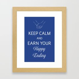Earn Your Happy Ending Framed Art Print