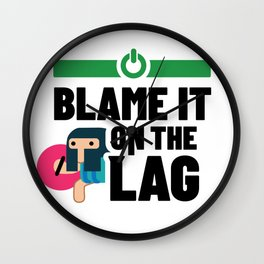Gamers Blame It On Lag Wall Clock