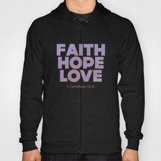 Faith,Hope,Love (Pink) Hoody