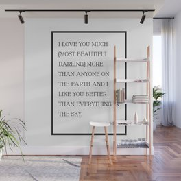 I Love You Much Most Beautiful Darling - EE Cummings Wall Mural
