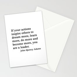 You are a leader - John Quincy Adams Stationery Cards