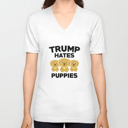Trump Hates Puppies Unisex V-Neck