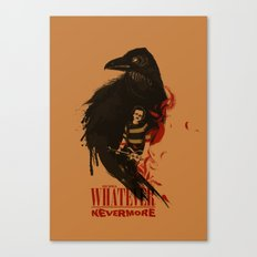 Oh Well, Whatever, Nevermore Canvas Print