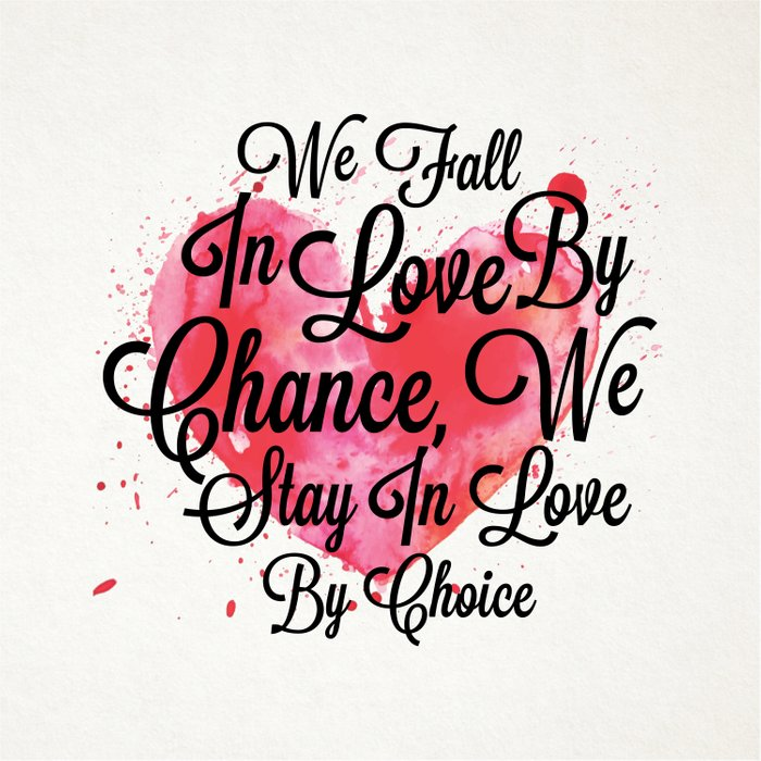 Lab No 4 We Fall In Love By Chance We Stay In Love By Choice
