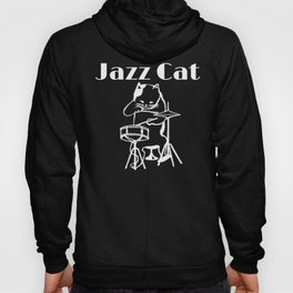 Jazz Cat Shirt - Cat Playing Drums - Gift For Jazz Music Lovers Hoody