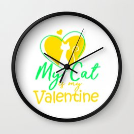 My Cat Is My Valentine Colorful Wall Clock