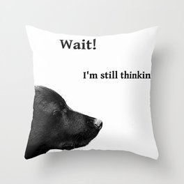 Wait..... Throw Pillow