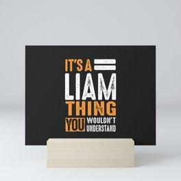 It's a Liam Thing Mini Art Print