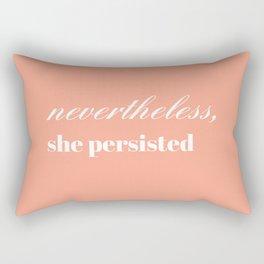 nevertheless she persisted V Rectangular Pillow