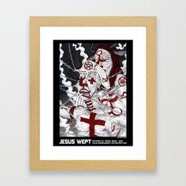 JESUS WEPT Framed Art Print