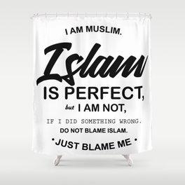 I Am Muslim Shower Curtain