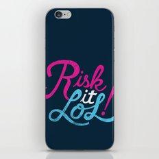 Risk It LOL! iPhone & iPod Skin