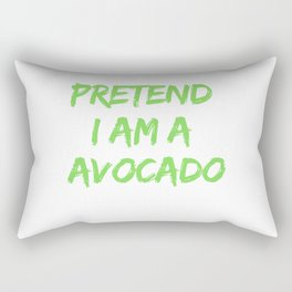 Pretend I Am A Avocado Rectangular Pillow