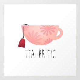 Tea-rrific Art Print