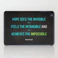 helen iPad Cases featuring Hope - Helen Keller by Anna