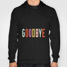 Goodbye Hoody